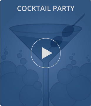 Cocktail Party Video