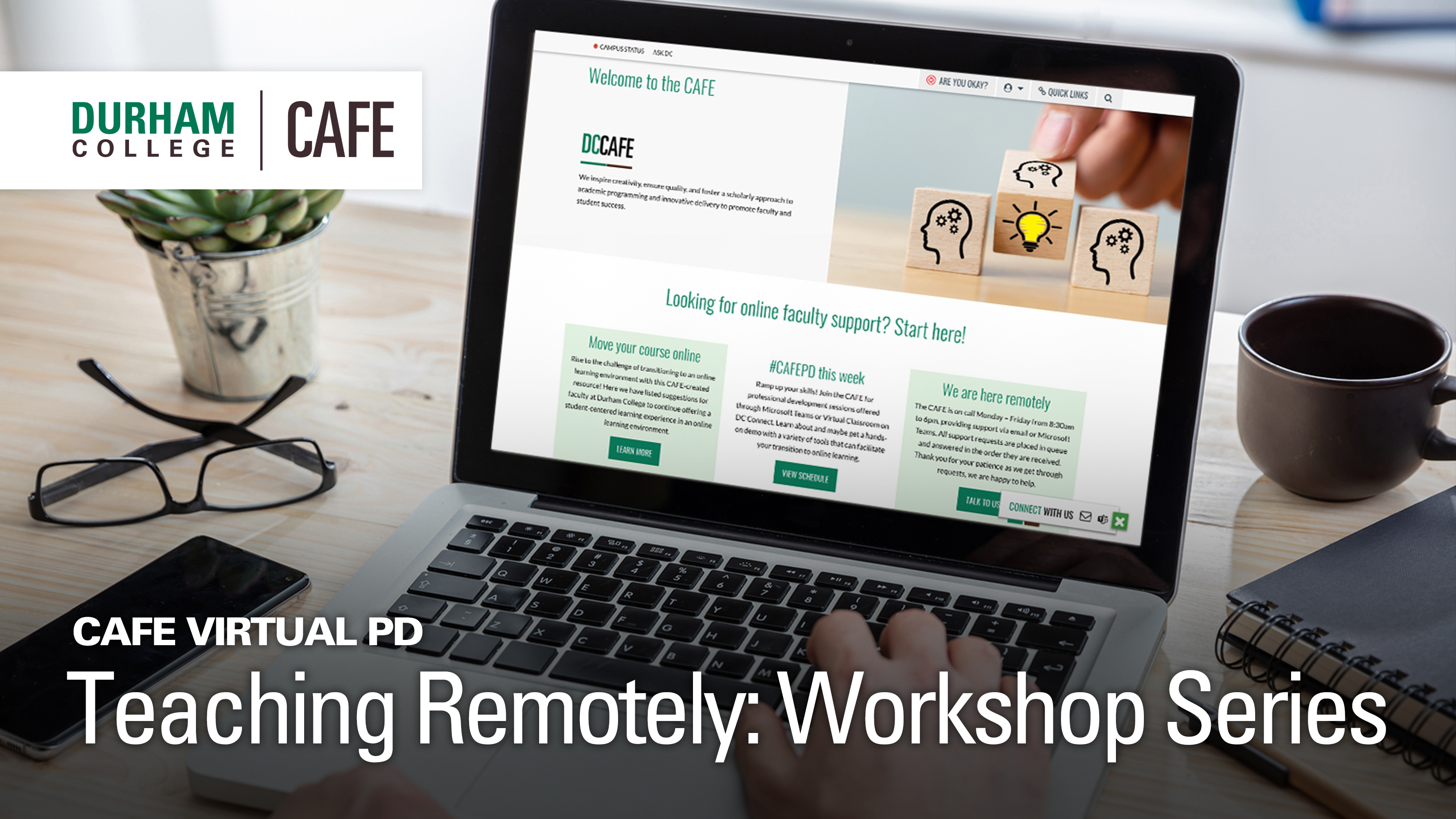 Teaching Remotely Professional Development Workshop Series