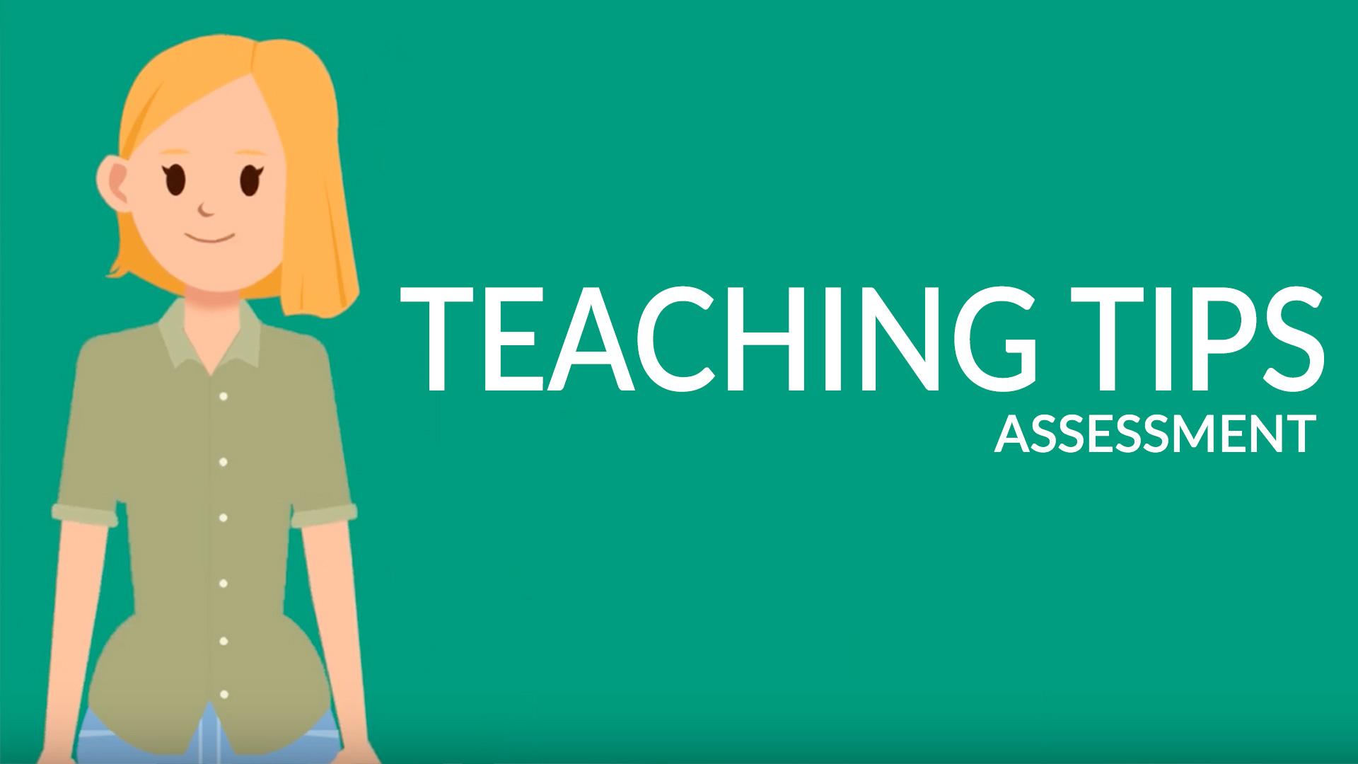 Teaching Tips Assessments