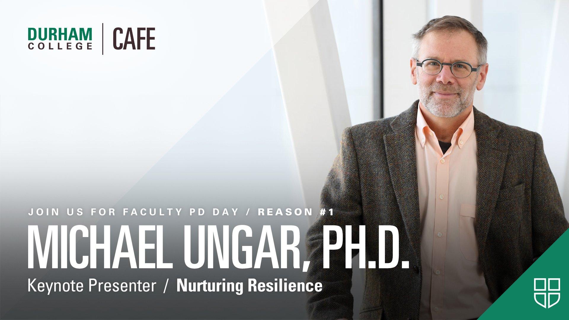 Michael Ungar, Ph.D. - Keynote Presenter / Nurturing Resilience