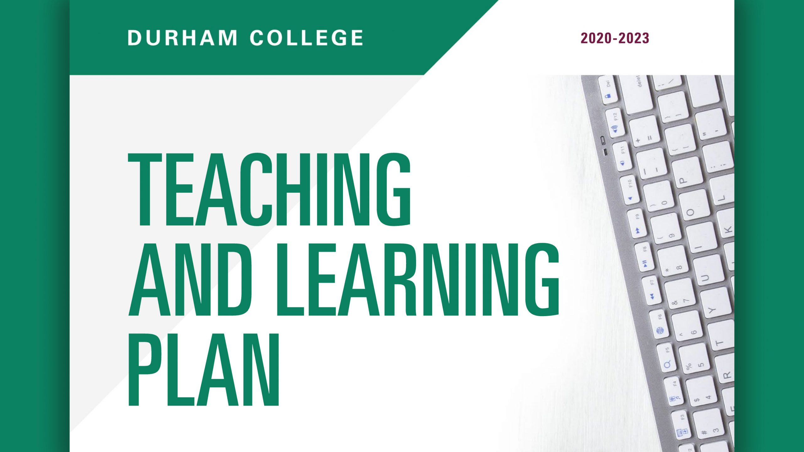 Durham College Teaching and Learning Plan