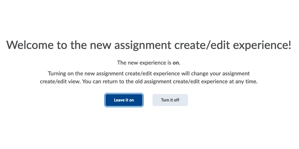 Welcome to the new assignment create edit experience