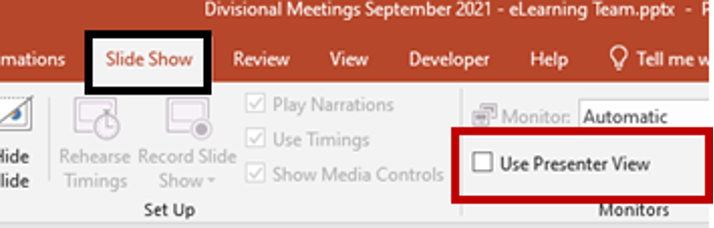 PowerPoint Use Presenter View Slide Show Tab