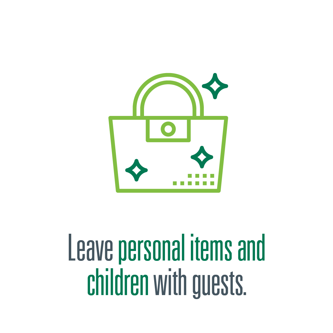 Leave personal items and children with guests logo