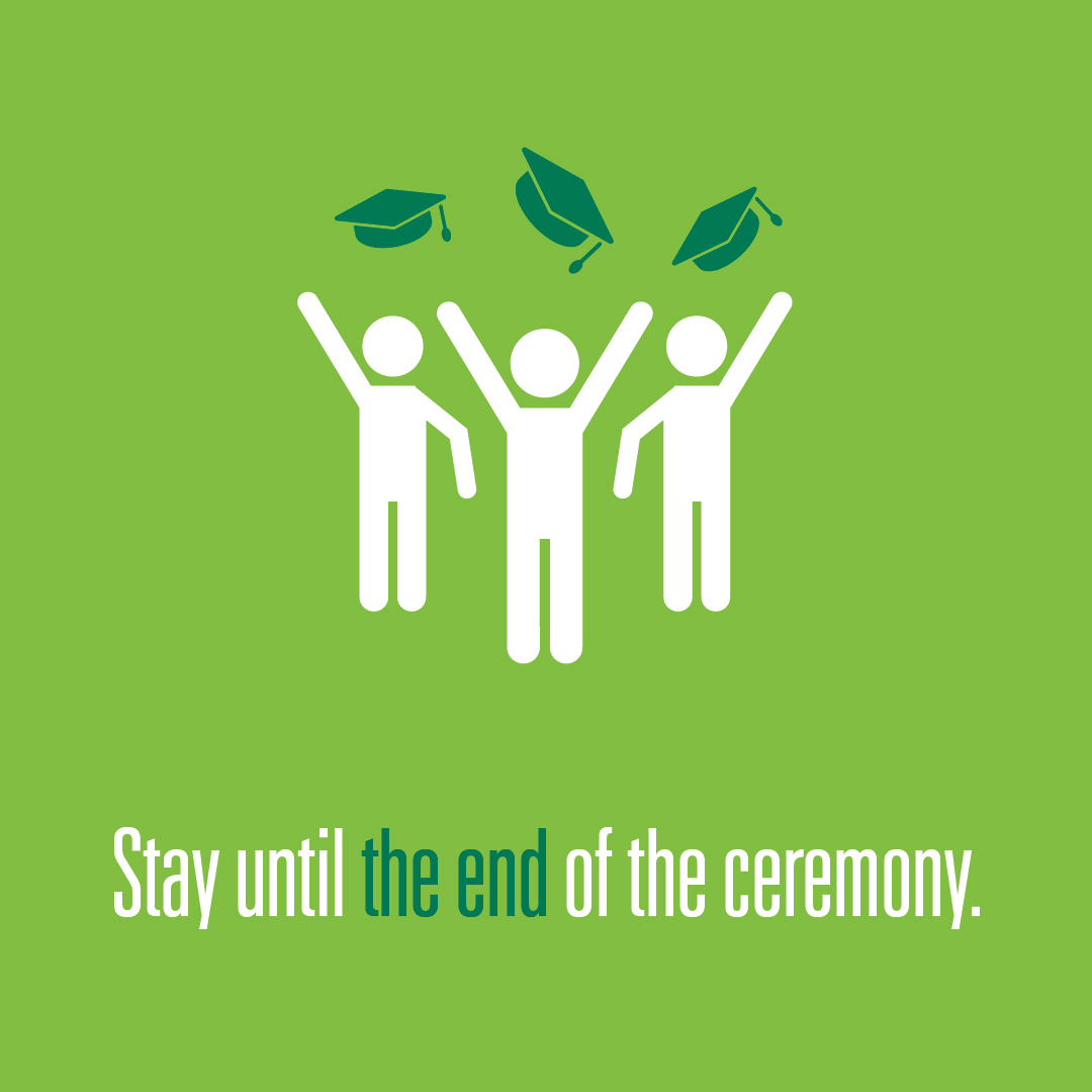 Stay until the end of the ceremony logo